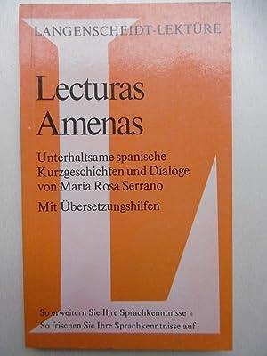 Lecturas Amenas. Unterhaltsame spanische Kurzgeschichten und Dialoge.: Serrano, Maria Rosa: