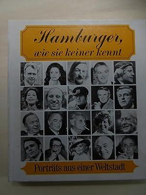 Hamburger, wie sie keiner kennt. Porträts aus: Sommer, Hans Peter