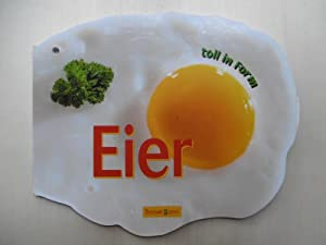 Eier. toll in Form.
