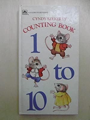 Cyndy Szekeres' Counting Book 1 to 10. (A Golden Sturdy Book)