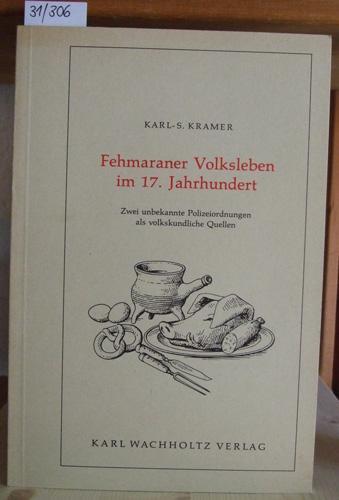 Fehmaraner Volksleben im 17. Jahrhundert. Zwei unbekannte: Kramer, K.-S.: