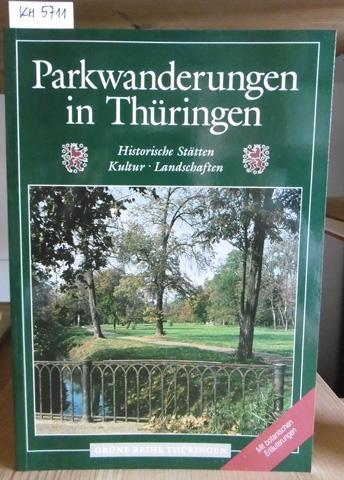 Parkwanderungen in Thüringen. Historische Stätten, Kultur, Landschaften.: Schäfer, Ernst u.