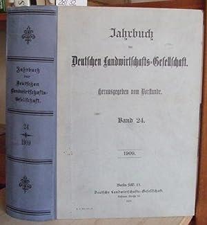 Jahrbuch der Deutschen Landwirtschafts-Gesellschaft. Band 24.: Deutsche ...