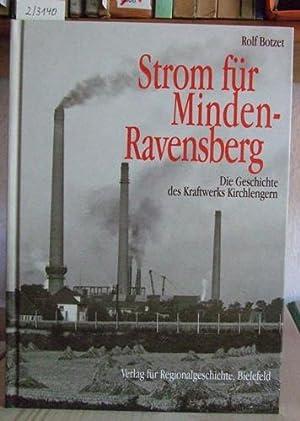 Strom für Minden-Ravensberg. Die Geschichte des Kraftwerks: Botzet, Rolf: