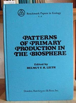Patterns of Primary Production in the Biosphere.: Lieth, Helmut F.H.