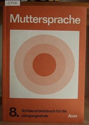 Muttersprache. Schülerarbeitsbuch für den Unterricht in Sprachgestaltung,: Giehrl, Hans E.