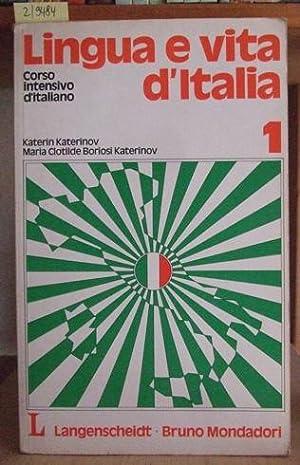Lingua e vita d'Italia. Lehrbuch 1. 3.Aufl.,: Katerinov, Katerin u.