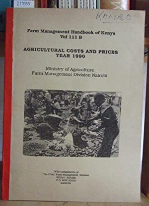 Farm Management Handbook of Kenya, Vol. III: Ministry of Agriculture