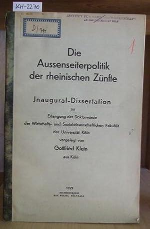 Die Aussenseiterpolitik der rheinischen Zünfte.: Klein, Gottfried:
