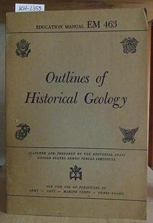 Outlines of Historical Geology.: Schuchert, Charles &