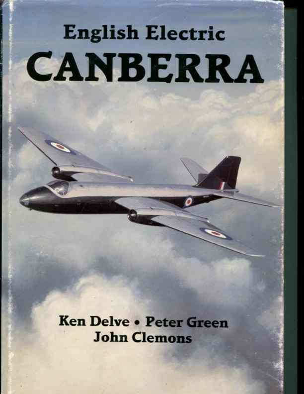 English Electric Canberra: Clemons, John, Green, Peter, Delve, Ken