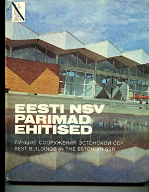 Eesti NSV Parimad Ehitised. Best Buildings in the Estonian SSR: Galina Valdre