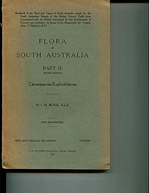 Flora of South Australia Part II (Second Edition): Casuarinaceae-Euphorbiaceae: Black, J.M.