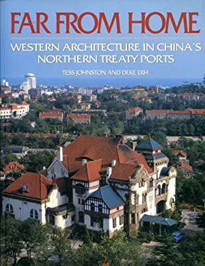 Far from home: Western architecture in China's northern treaty ports: Erh, Deke