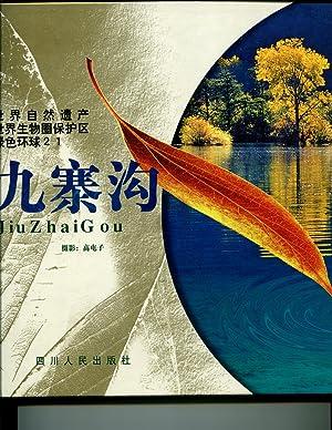 Jiuzhaigou and Huanglong (A Photo Album): Photos by Gao Tun Zi & Sang Zheng, Text by Bai Lin & Gao ...