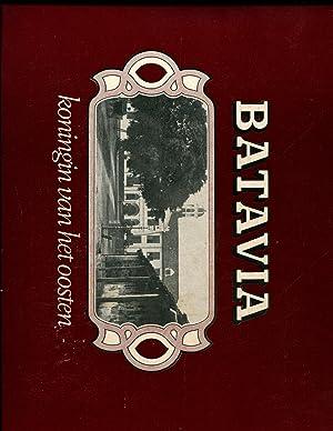 Batavia: Koningin van het Oosten (Dutch Edition): Nieuwenhuys, Robert