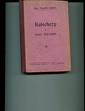 Katechezy o Nauce Obyczajow: Ks. Henryk Stieglitz, Ks. Dr. Wojciech Galant