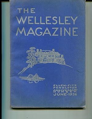 The Wellesley Magazine, Ellen Fitz Pendleton Anniversary Number June 1936 Vol. XX, No. 5, Part 1
