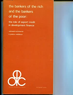 The Bankers of the Rich and the Bankers of the Poor: The Role of Export Credit in Development ...