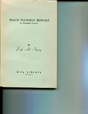 Teach Yourself Bengali: For Non-Bengali Learners (The Quickest Method of Learning ...