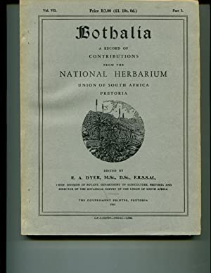 Bothalia : A Record of Contributions from the National Herbarium Union of South Africa Volume 7 ...