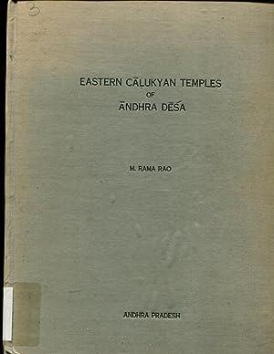 Eastern Calukyan temples of Andhra Desa (Andhra Pradesh Government archaeological series): ...