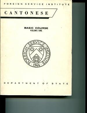 Cantonese: Basic Course Volume One: Boyle, Elizabeth Latimore; Delbridge, Pauline Ng; et al