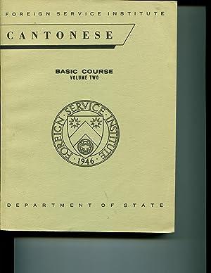 Cantonese: Basic Course Volume Two: Boyle, Elizabeth Latimore; Delbridge, Pauline Ng; et al