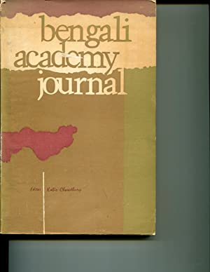 Bengali Academy Journal: Vol. 1, No. 1; April 1970: Chowdhury, Kabir (editor)