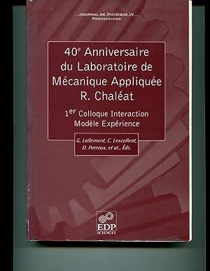 40eme Anniversaire du Laboratoire de Màcanique Appliquee (French Edition): Perreux