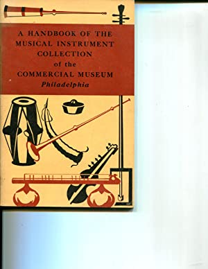 A Handbook of the Musical Instrument Collection of the Commercial Museum, Philadelphia: Barone, ...