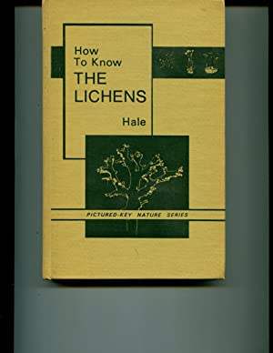 How to Know the Lichens (The Pictured: Hale, Mason E.