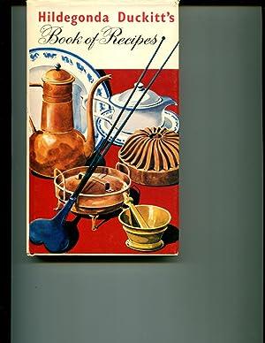 Hildegonda Duckitt's Book of Recipes: Kuttel, Mary & Duckitt, Hildegonda