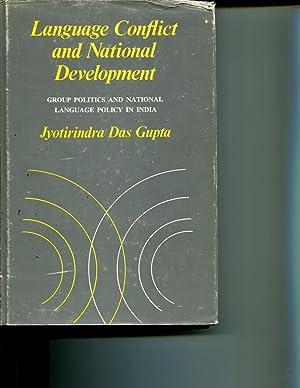 Language Conflict and National Development: Group Politics: Das Gupta, Jyotirindra