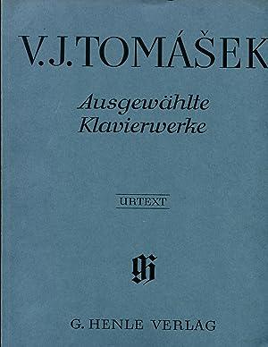 Ausgewählte Klavierwerke: Tomasek, V.J.
