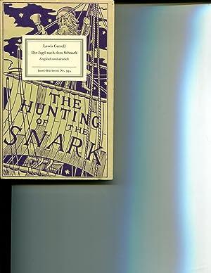 Die Jagd nach dem Schnark: Agonie in acht Krämpfen (The Hunting of the Snark: An ...