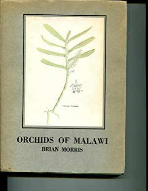 The Epiphytic Orchids of Malawi: Morris, Brian