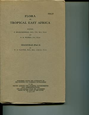 Flora of Tropical East Africa: Gramineae (Part 1): Milne-Redhead, E. and Polhill, R.M. (editors)
