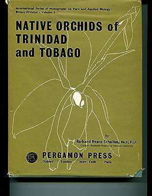 Native Orchids of Trinidad and Tobago.: Schultes, Richard Evans