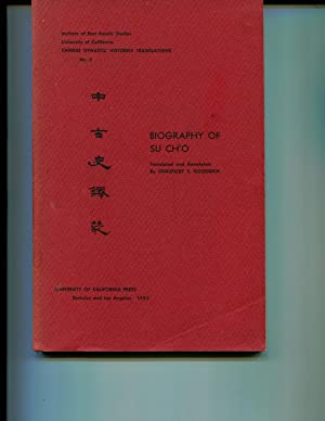 Biography of Su Ch'o: Goodrich, Chauncey S. (trans. & annotated.)