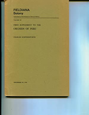 First Supplement to the Orchids of Peru. Vol. 33: Schweinfurth, Charles
