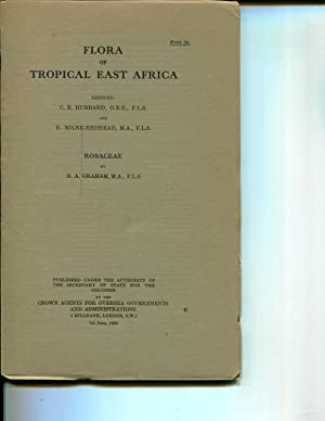 Flora of Tropical East Africa: Rosaceae (1960): Graham, R.A.; Hubbard, C.E. (editor); Milne-Redhead...