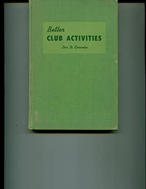 BETTER CLUB ACTIVITIES: Greenlee, Lou D.