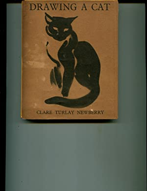 Drawing a Cat: Newberry, Clare Turlay