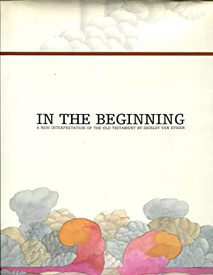 In the beginning;: A new interpretation of the Old Testament (A Here-and-there book from Harlin ...