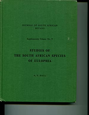 Studies of The South African Species of Eulophia, (Journal of South African Botany, Supplementary ...