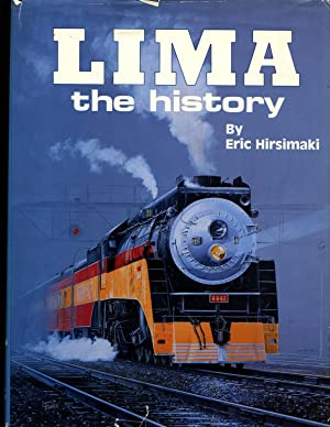Lima: The History.: Hirsimaki, Eric