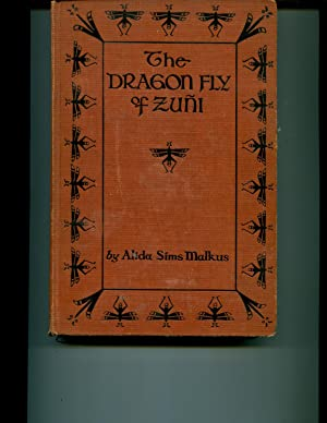 The Dragon Fly of Zuni: Malkus, Alida Sims