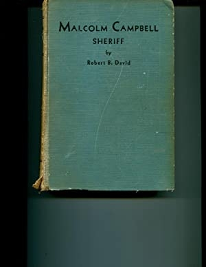Malcolm Campbell Sheriff The Reminiscences of the: David, Robert B.