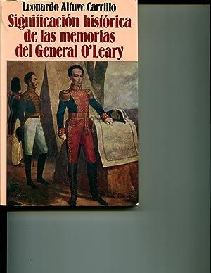 Significacion Historica De Las Memorias Del General O'Leary: Carrillo, Leonardo Altuve